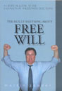 The Really Bad Thing About Free Will