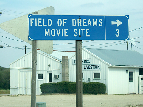 Field of Dreams movie sign